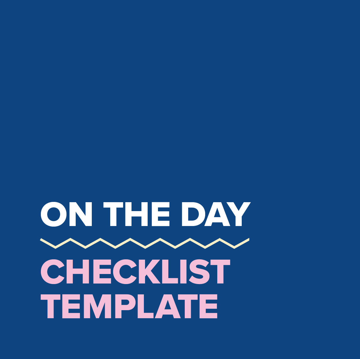 MDC2021_Template_On the day checklist
