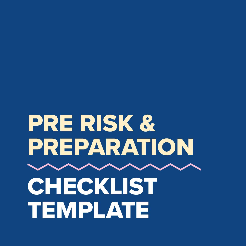MDC2021_Template_Pre Risk & Preparation Checklist